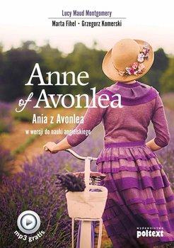 Anne of Avonlea. Ania z Avonlea w wersji do nauki angielskiego-Montgomery Lucy Maud, Fihel Marta, Komerski Grzegorz
