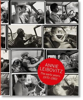 Annie Leibovitz: The Early Years, 1970-1983 - Sante Luc, Wenner Jann S.