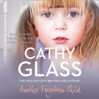 Another Forgotten Child-Glass Cathy