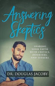 Answering Skeptics-Jacoby Douglas