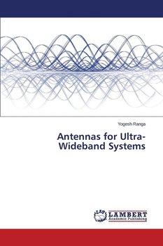Antennas for Ultra-Wideband Systems-Ranga Yogesh