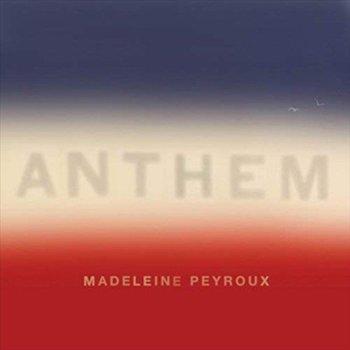Anthem-Madeleine Peyroux