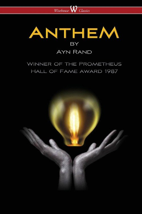 anthem by ayn rand an overview Anthem ayn rand table of contents plot overview summary & analysis introduction & author's preface chapter i chapter ii chapters iii–iv chapters v–vi.