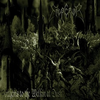 Anthems To The Welkin At Dusk-Emperor