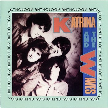 Anthology - Katrina & The Waves