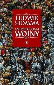 Antropologia wojny-Stomma Ludwik