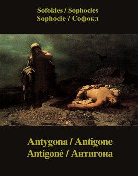 Antygona, Antigone, Antigonè, Антигона-Sofokles
