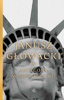 Antygona w Nowym Jorku-Głowacki Janusz