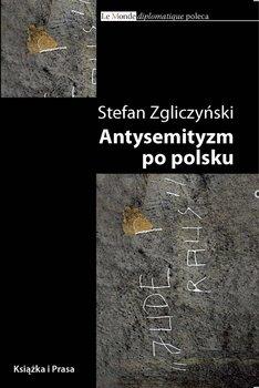 Antysemityzm po polsku-Zgliczyński Stefan