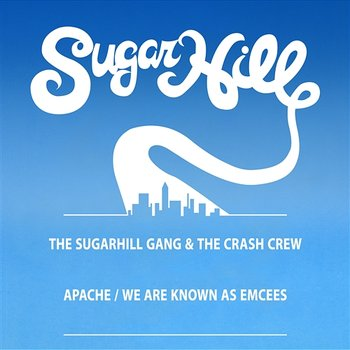 Apache (Jump On It) / We Are Known As Emcees - EP-The Sugarhill Gang & The Crash Crew