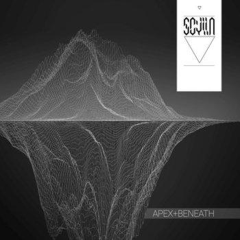 Apex + Beneath-Scylla
