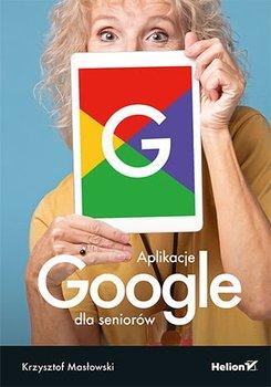 Aplikacje Google dla seniorów-Masłowski Krzysztof