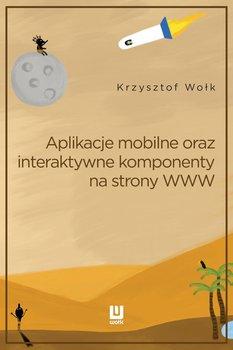 Aplikacje mobilne, oraz interaktywne komponenty www. Adobe Animate-Wołk Krzysztof