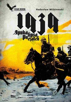 Apokalipsa 1939. Początek-Wiśniewski Radosław