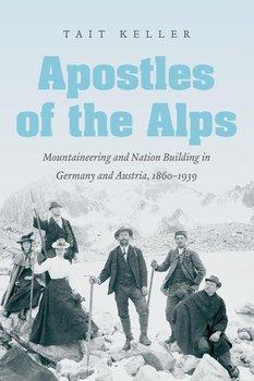 Apostles of the Alps-Keller Tait