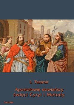Apostołowie słowiańscy święci Cyryl i Metody                      (ebook)