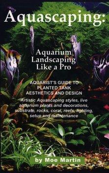 Aquascaping-Martin Moe