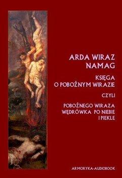 Arda Wiraz Namag. Księga o Pobożnym Wirazie-Opracowanie zbiorowe