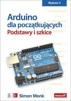 Arduino dla początkujących. Podstawy i szkice. Wydanie II-Monk Simon