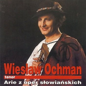 Arie z Oper Słowiańskich-Ochman Wiesław