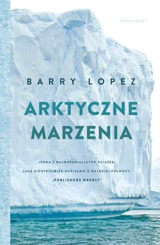 Arktyczne marzenia-Lopez Barry