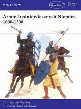 Armie średniowiecznych Niemiec 1000-1300-Gravett Christopher