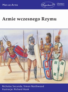 Armie wczesnego Rzymu-Secunda Nicholas, Northwood Simon