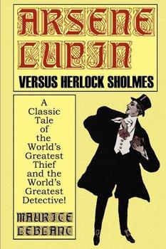 Arsene Lupin Vs. Herlock Sholmes-Leblanc Maurice