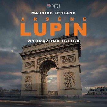 Arsene Lupin. Wydrążona iglica-Leblanc Maurice