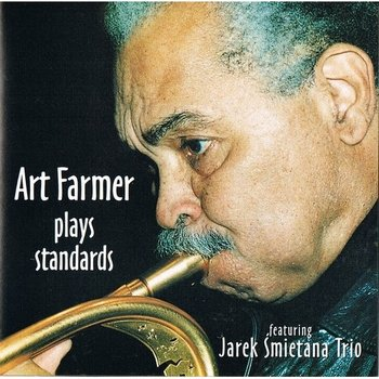 Art Farmer Plays Standards - Farmer Art, Jarek Śmietana Band