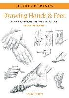 Art of Drawing: Drawing Hands & Feet-Civardi Giovanni