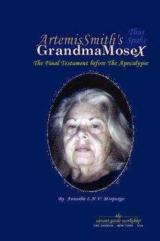 ArtemisSmith's GrandmaMoseX-Morpurgo Annselm L.N.V.