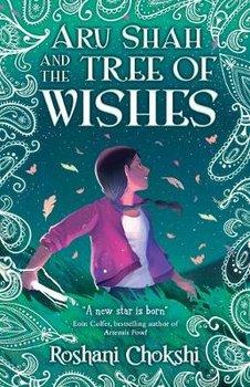 Aru Shah and the Tree of Wishes-Chokshi Roshani