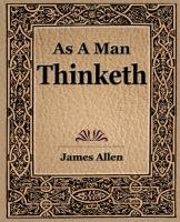 As a Man Thinketh (1908)-Allen James