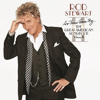 As Time Goes By...The Great American Songbook: Volume II-Rod Stewart
