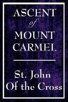 Ascent of Mount Carmel-John Of The Cross, John Of The Cross John Of The Cross