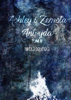 Ashley izemsta Antryda-Dębińska Nikola