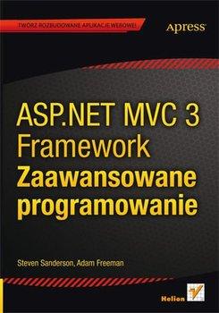 ASP.NET MVC 3 Framework. Zaawansowane programowanie-Sanderson Steven, Freeman Adam