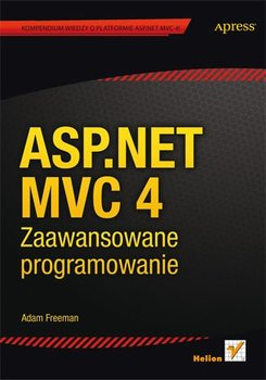 ASP.NET MVC 4. Zaawansowane programowanie-Freeman Adam, Sanderson Steven