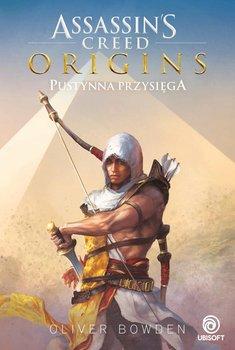 Assassin's Creed Origins. Pustynna przysięga-Bowden Oliver