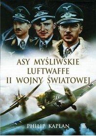 Asy myśliwskie Luftwaffe II Wojny Światowej-Kaplan Philip