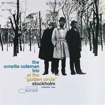 At The Golden Circle - Ornette Coleman Trio