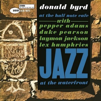 At The Half Note Cafe. Volume 1 - Byrd Donald