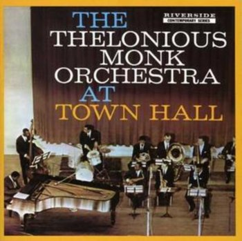 At Town Hall-Monk Thelonious