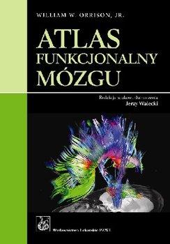 Atlas Funkcjonalny Mózgu-Opracowanie zbiorowe