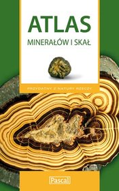 Atlas minerałów i skał-Szełęg Eligiusz