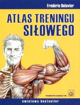 Atlas treningu siłowego-Delavier Frederic