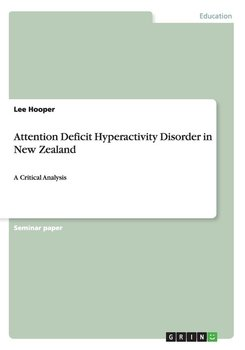 Attention Deficit Hyperactivity Disorder in New Zealand-Hooper Lee