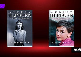 Audrey Hepburn - różne oblicza najjaśniejszej gwiazdy Hollywood