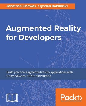 Augmented Reality for Developers-Linowes Jonathan